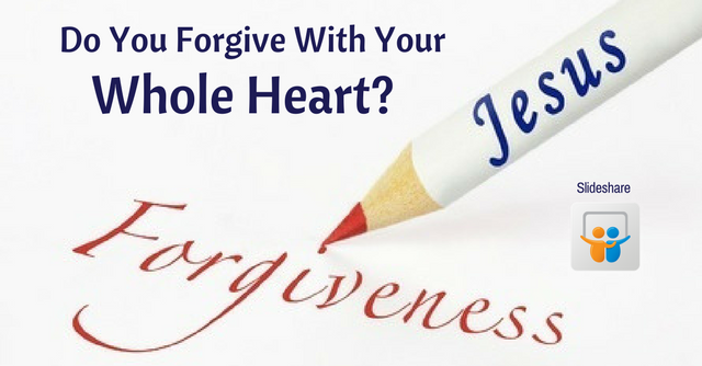 slideshare forgive whole heart
