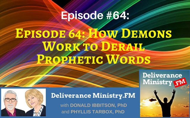 podcast demons prophetic words
