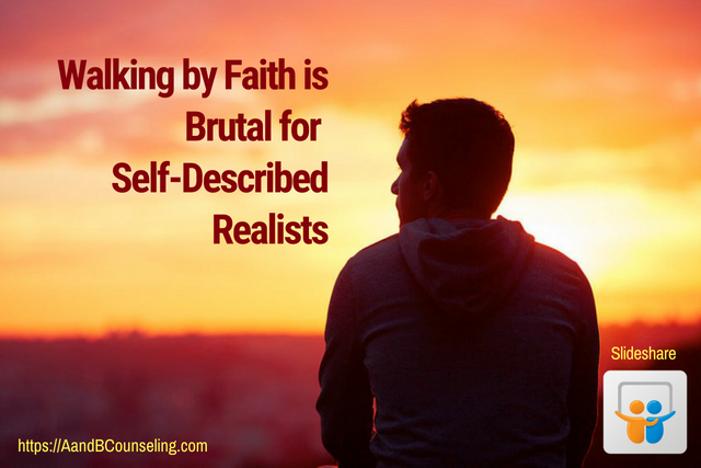 slideshare walking faith realist